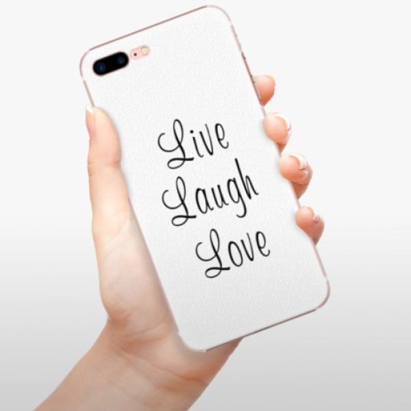 Plastové pouzdro iSaprio - Live Laugh Love - iPhone 7 Plus