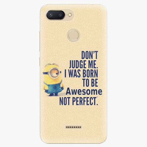 Silikonové pouzdro iSaprio - Be Awesome - Xiaomi Redmi 6
