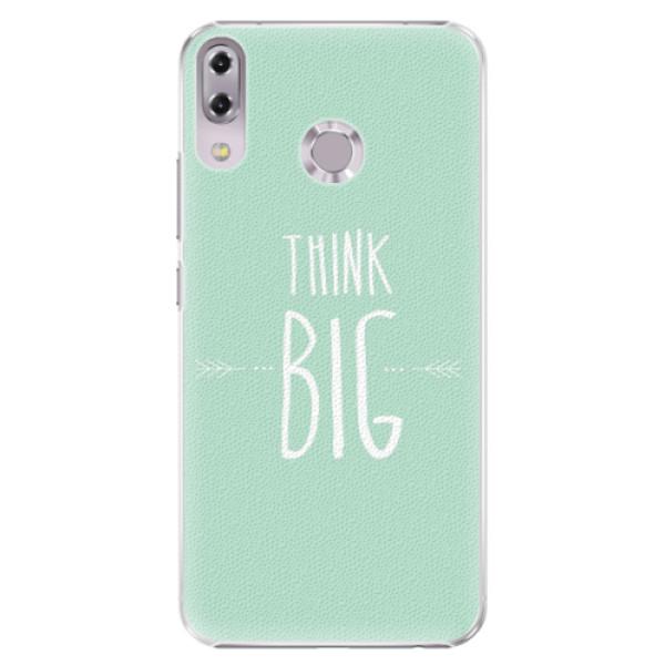 Plastové pouzdro iSaprio - Think Big - Asus ZenFone 5 ZE620KL