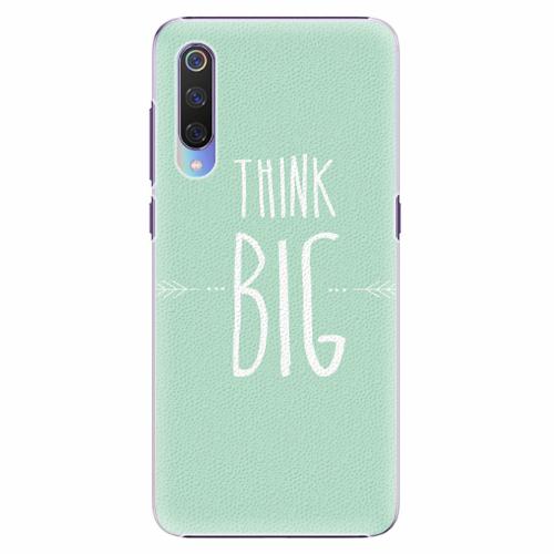 Plastový kryt iSaprio - Think Big - Xiaomi Mi 9