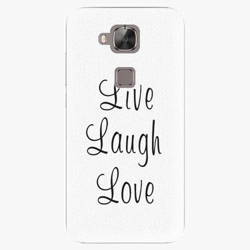 Plastový kryt iSaprio - Live Laugh Love - Huawei Ascend G8