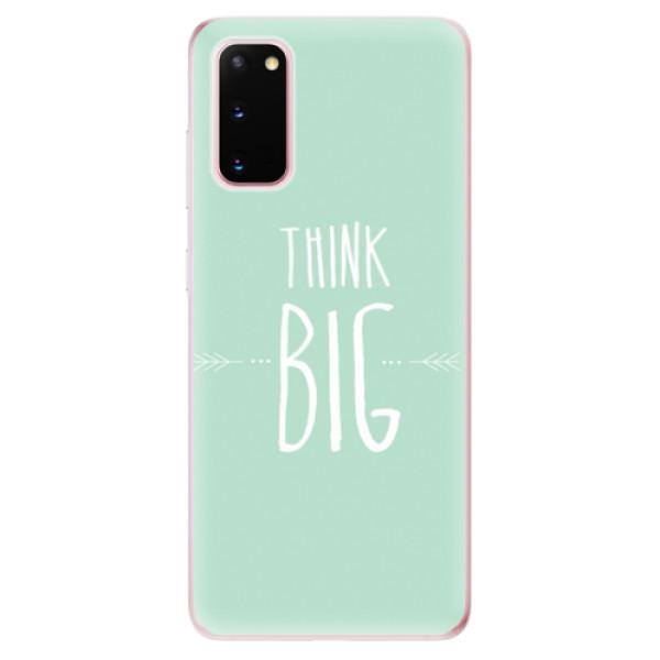 Odolné silikonové pouzdro iSaprio - Think Big - Samsung Galaxy S20