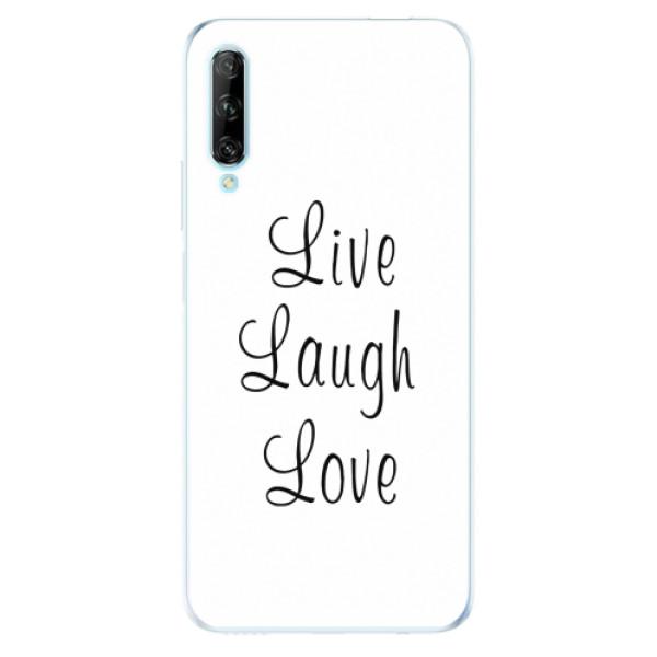 Odolné silikonové pouzdro iSaprio - Live Laugh Love - Huawei P Smart Pro