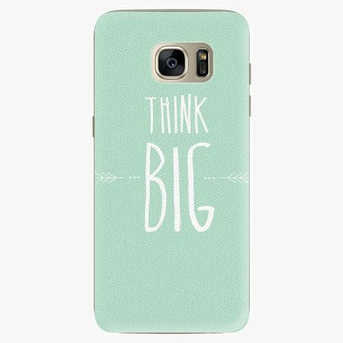 Plastový kryt iSaprio - Think Big - Samsung Galaxy S7