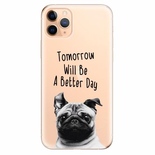 Silikonové pouzdro iSaprio - Better Day 01 - iPhone 11 Pro Max