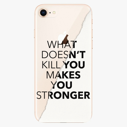Makes You Stronger   iPhone 8