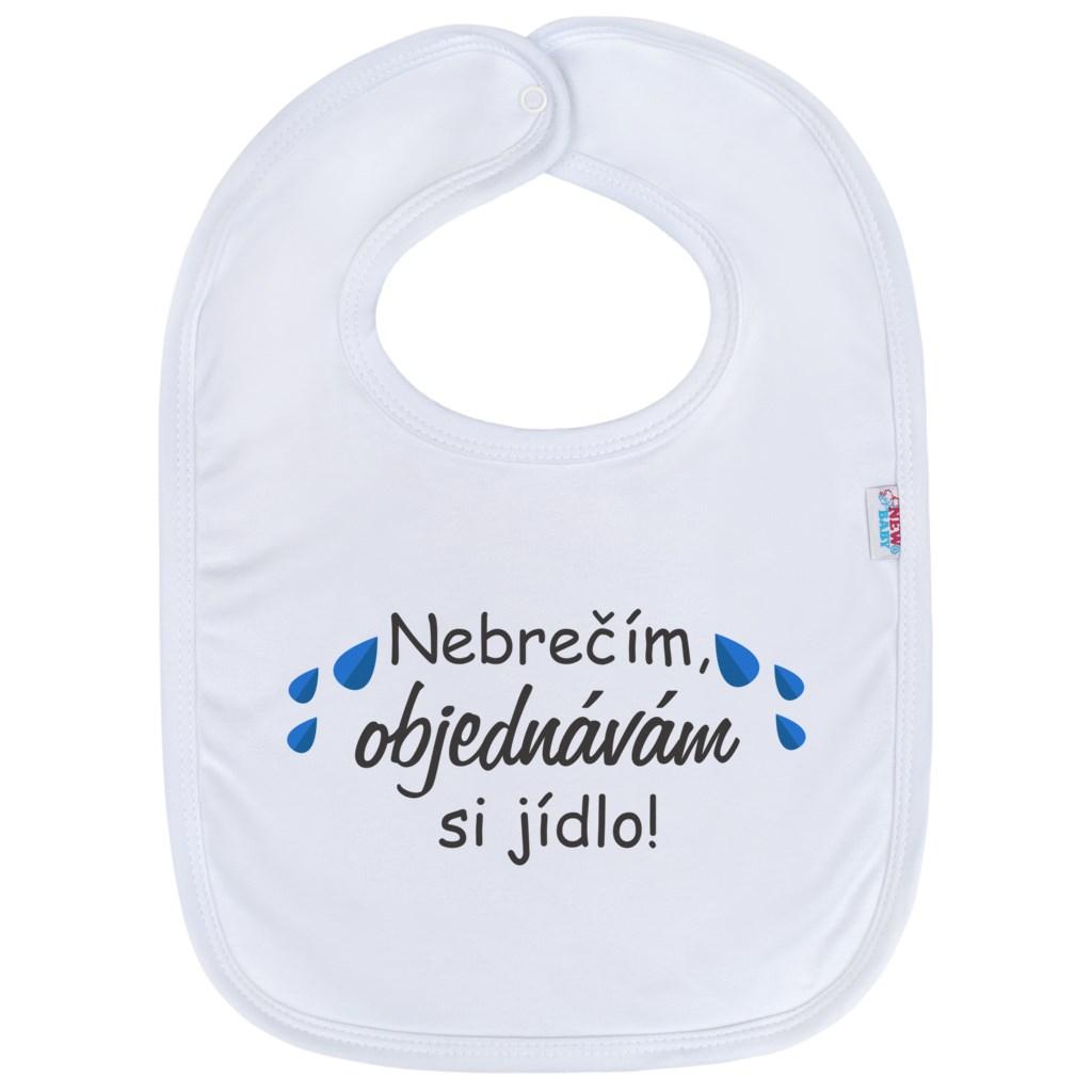 Kojenecký bavlněný bryndák New Baby Nebrečím objednávám si jídlo! - bílá