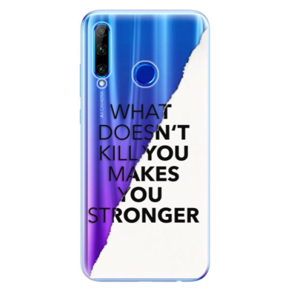Odolné silikonové pouzdro iSaprio - Makes You Stronger - Huawei Honor 20 Lite