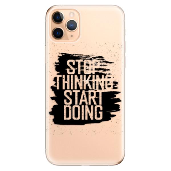 Odolné silikonové pouzdro iSaprio - Start Doing - black - iPhone 11 Pro Max