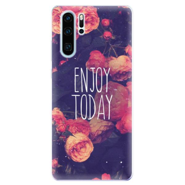 Odolné silikonové pouzdro iSaprio - Enjoy Today - Huawei P30 Pro