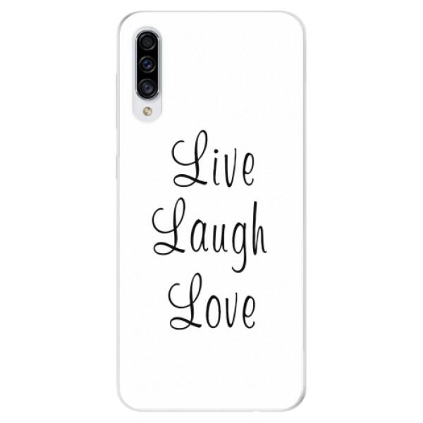 Odolné silikonové pouzdro iSaprio - Live Laugh Love - Samsung Galaxy A30s