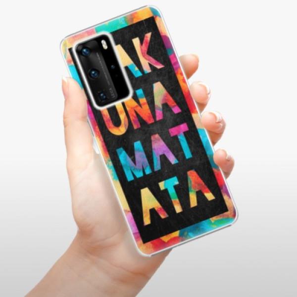 Plastové pouzdro iSaprio - Hakuna Matata 01 - Huawei P40 Pro