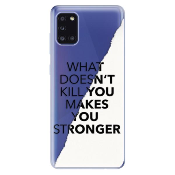 Odolné silikonové pouzdro iSaprio - Makes You Stronger - Samsung Galaxy A31