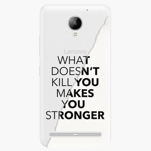 Plastový kryt iSaprio - Makes You Stronger - Lenovo C2