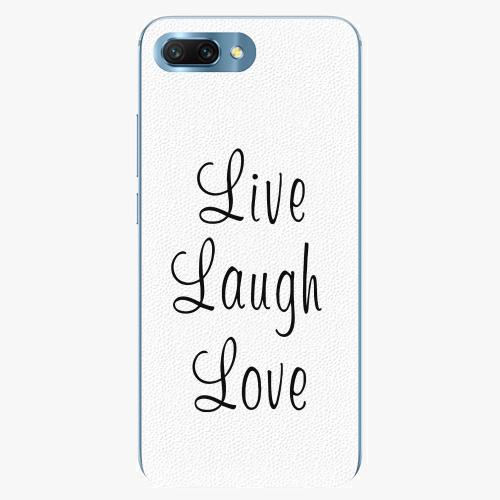 Silikonové pouzdro iSaprio - Live Laugh Love - Huawei Honor 10
