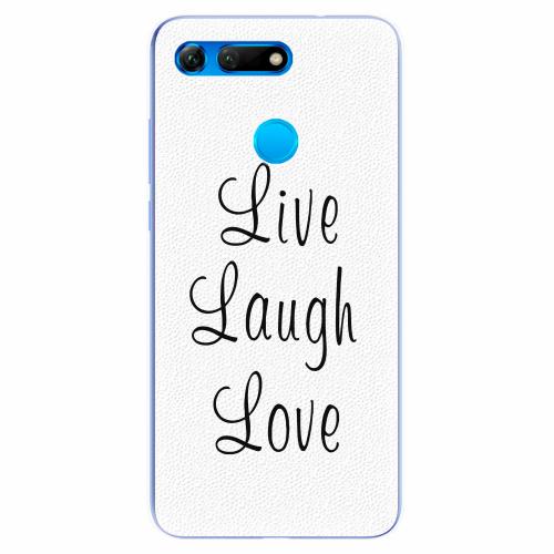 Silikonové pouzdro iSaprio - Live Laugh Love - Huawei Honor View 20