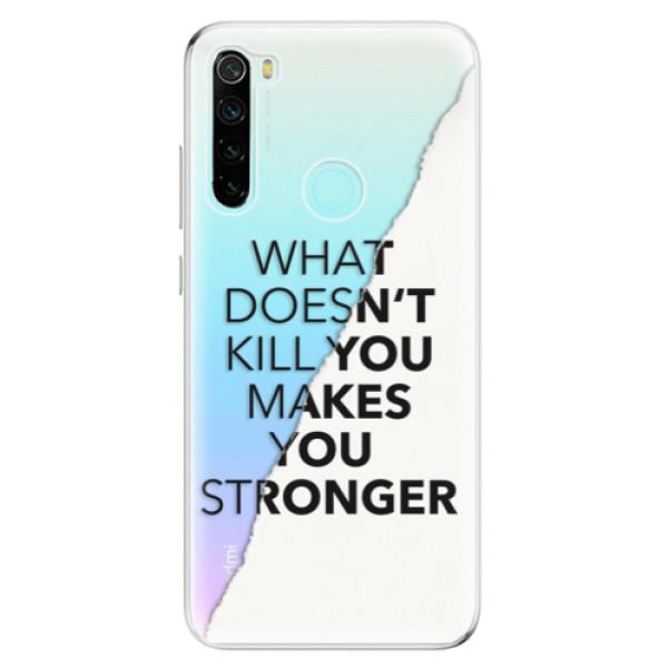 Odolné silikonové pouzdro iSaprio - Makes You Stronger - Xiaomi Redmi Note 8