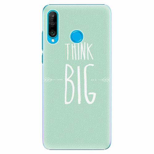 Plastový kryt iSaprio - Think Big - Huawei P30 Lite