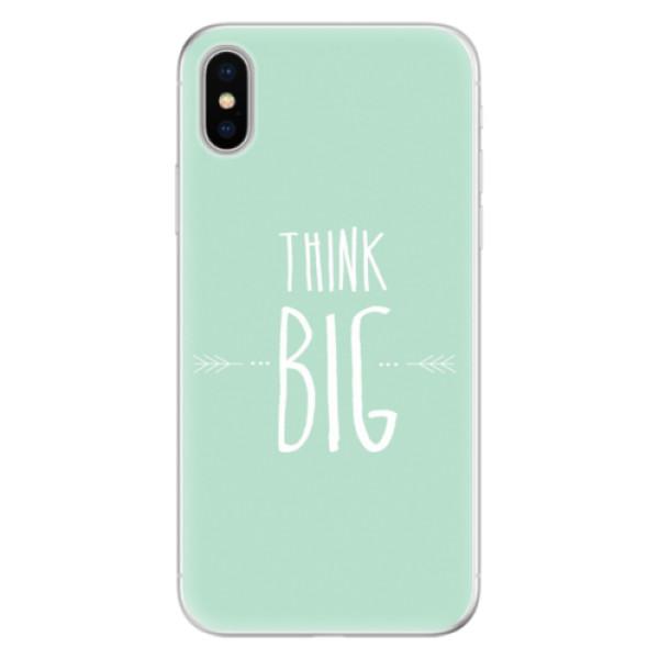 Silikonové pouzdro iSaprio - Think Big - iPhone X