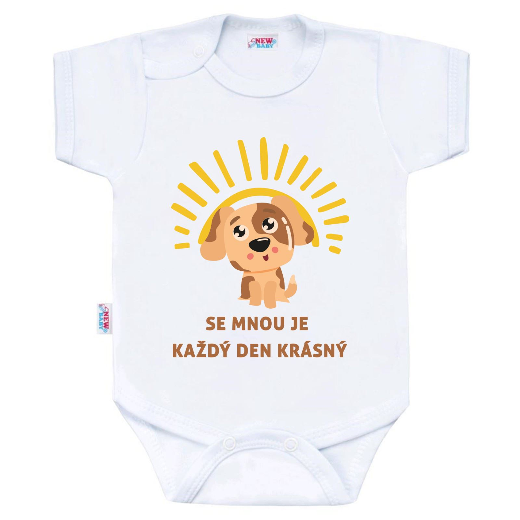 Body s potiskem New Baby SE MNOU JE KAŽDÝ DEN KRÁSNÝ - dle