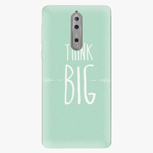 Plastový kryt iSaprio - Think Big - Nokia 8