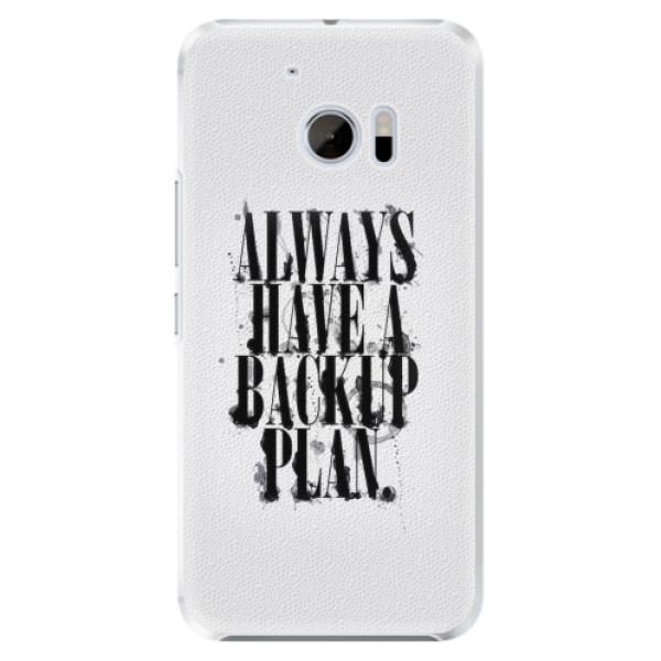 Plastové pouzdro iSaprio - Backup Plan - HTC 10
