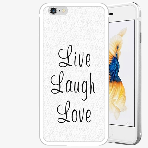 Plastový kryt iSaprio - Live Laugh Love - iPhone 6 Plus/6S Plus - Silver