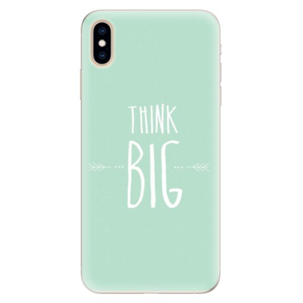 Silikonové pouzdro iSaprio - Think Big - iPhone XS Max