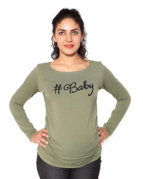 Be MaaMaa Těhotenské triko dlouhý rukáv Baby - khaki, zelená