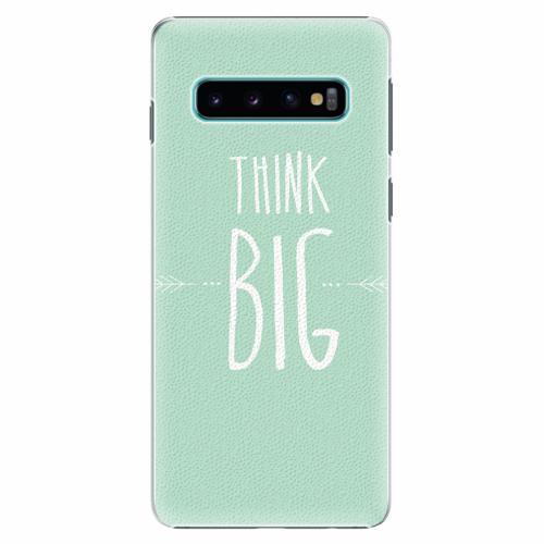 Plastový kryt iSaprio - Think Big - Samsung Galaxy S10