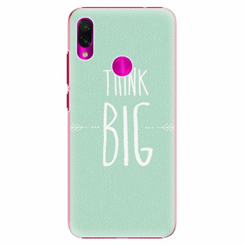 Plastový kryt iSaprio - Think Big - Xiaomi Redmi Note 7