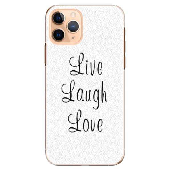 Plastové pouzdro iSaprio - Live Laugh Love - iPhone 11 Pro