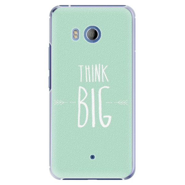 Plastové pouzdro iSaprio - Think Big - HTC U11