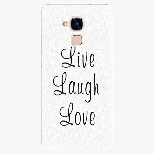 Plastový kryt iSaprio - Live Laugh Love - Huawei Honor 7 Lite