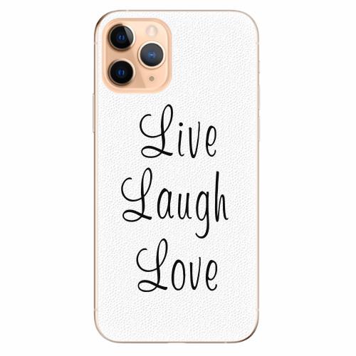 Silikonové pouzdro iSaprio - Live Laugh Love - iPhone 11 Pro