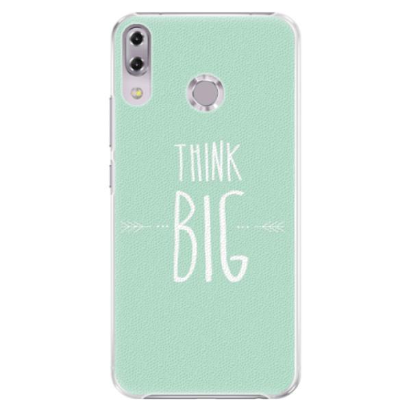 Plastové pouzdro iSaprio - Think Big - Asus ZenFone 5Z ZS620KL