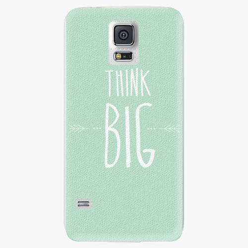 Plastový kryt iSaprio - Think Big - Samsung Galaxy S5