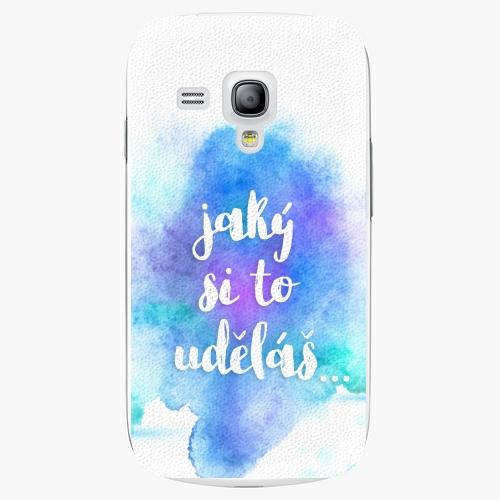 Plastový kryt iSaprio - Jaký si to uděláš - Samsung Galaxy S3 Mini