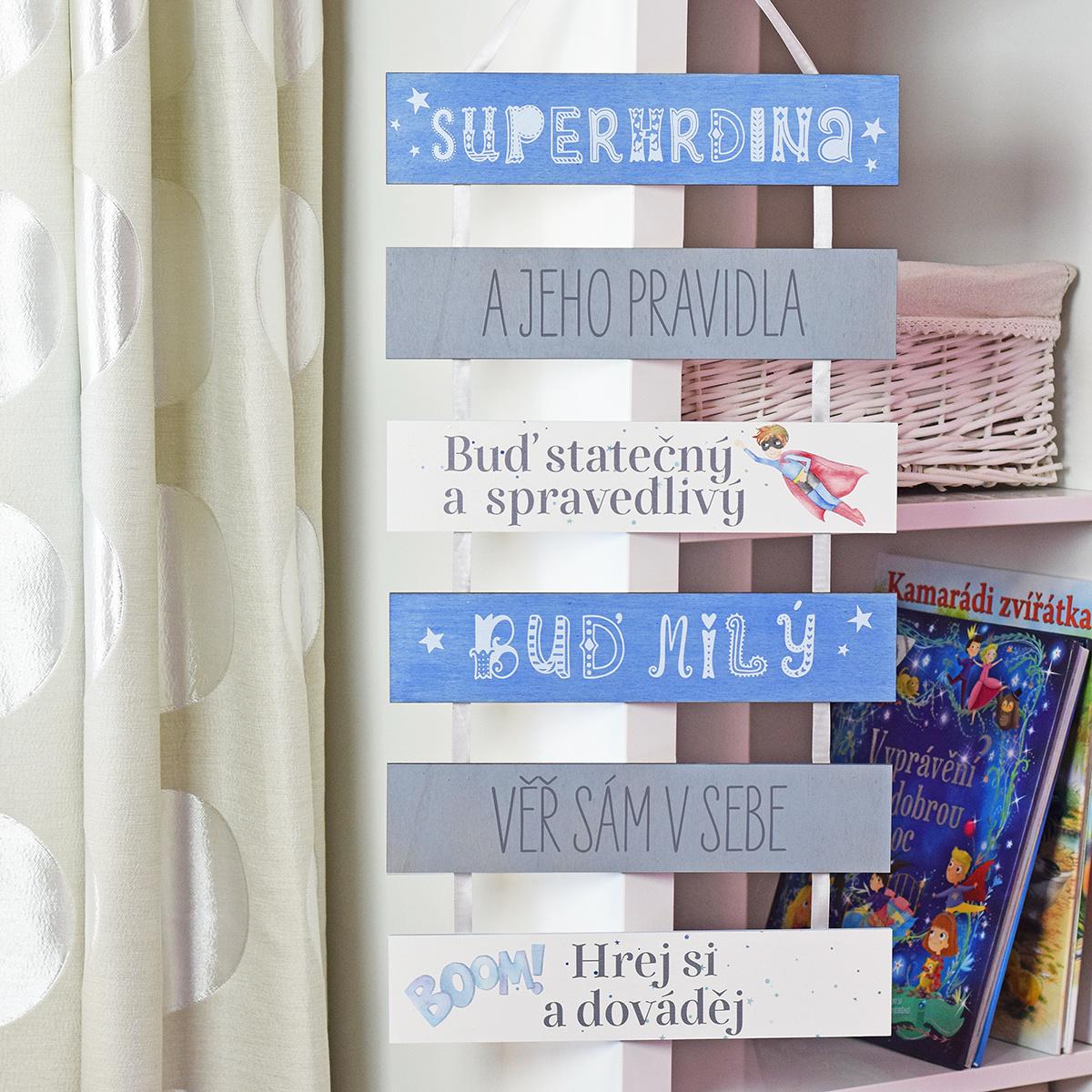 HOUSEDECOR Cedule - Superhrdina a jeho pravidla