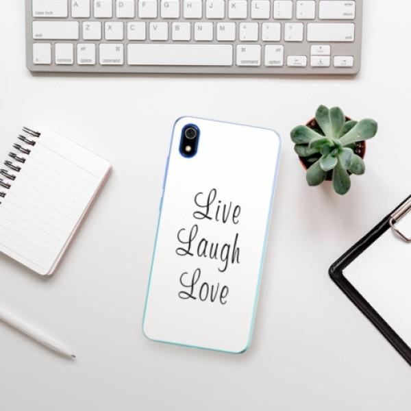 Odolné silikonové pouzdro iSaprio - Live Laugh Love - Xiaomi Redmi 7A