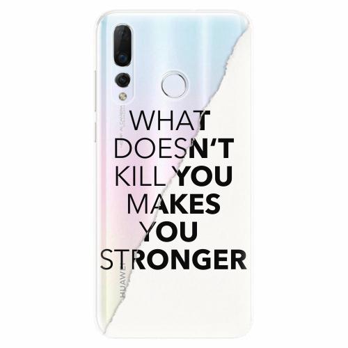 Silikonové pouzdro iSaprio - Makes You Stronger - Huawei Nova 4