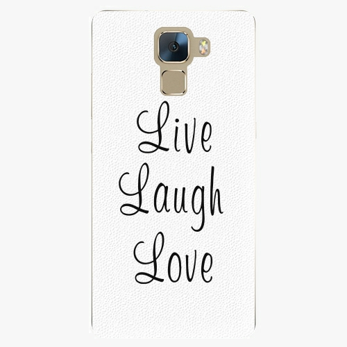 Plastový kryt iSaprio - Live Laugh Love - Huawei Honor 7