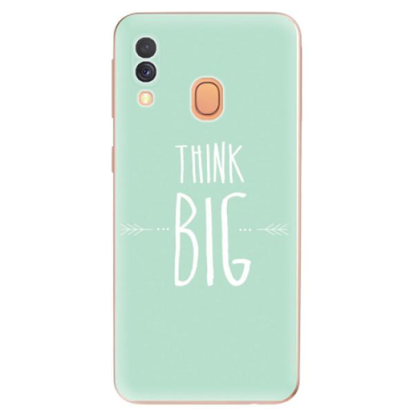 Odolné silikonové pouzdro iSaprio - Think Big - Samsung Galaxy A40