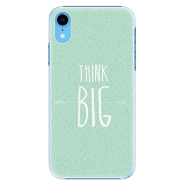 Plastové pouzdro iSaprio - Think Big - iPhone XR