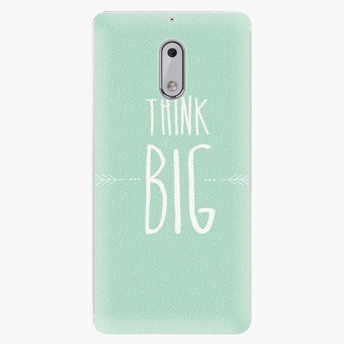 Plastový kryt iSaprio - Think Big - Nokia 6