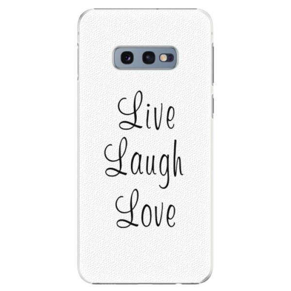 Plastové pouzdro iSaprio - Live Laugh Love - Samsung Galaxy S10e