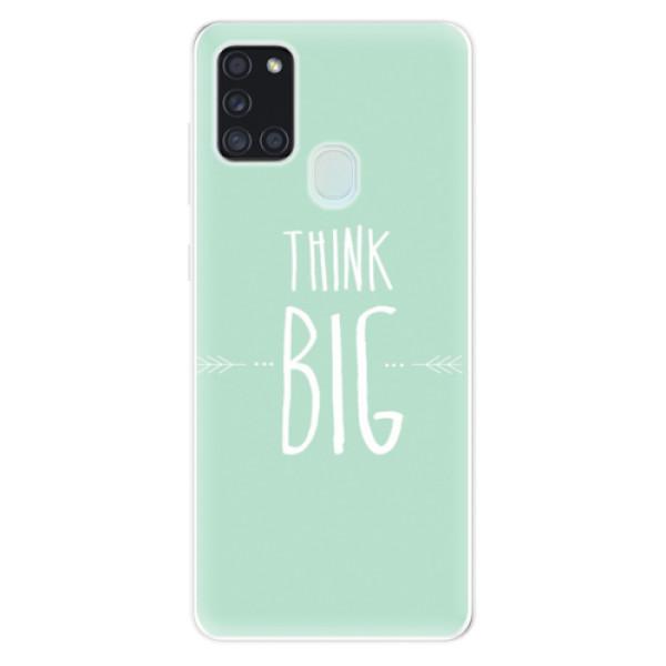 Odolné silikonové pouzdro iSaprio - Think Big - Samsung Galaxy A21s