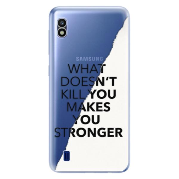 Odolné silikonové pouzdro iSaprio - Makes You Stronger - Samsung Galaxy A10