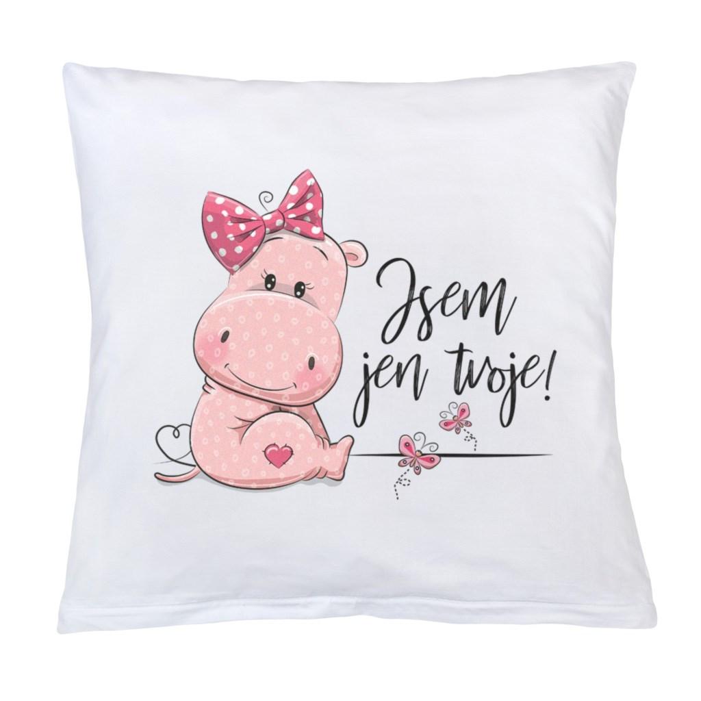 Polštář New Baby s potiskem Jsem jen tvoje! 40x40 cm růžový - bílá