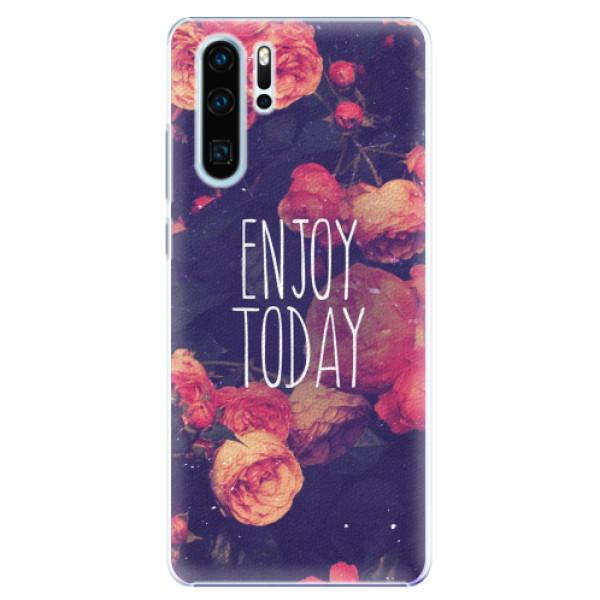 Plastové pouzdro iSaprio - Enjoy Today - Huawei P30 Pro
